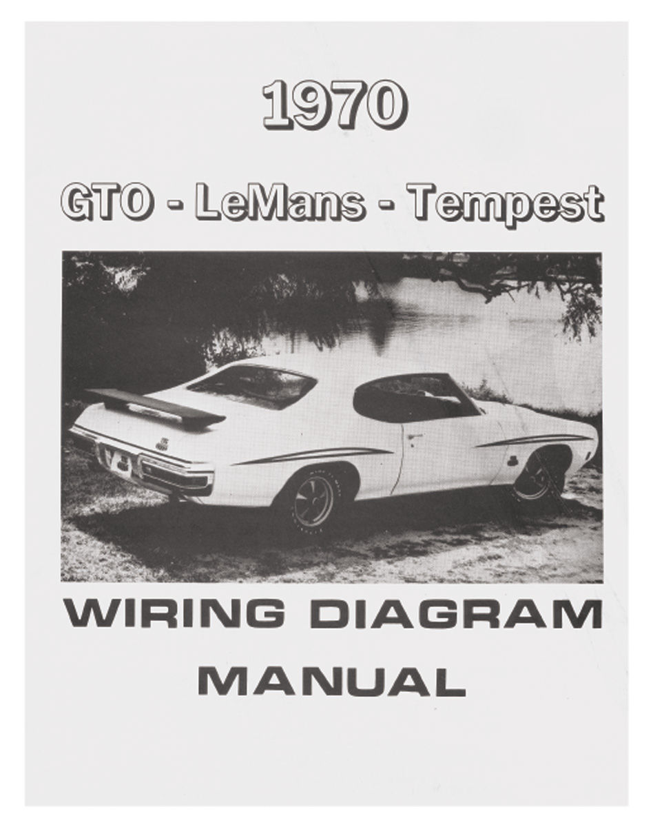 Wiring Diagram Manuals 1970 Pontiac Gto Schematic