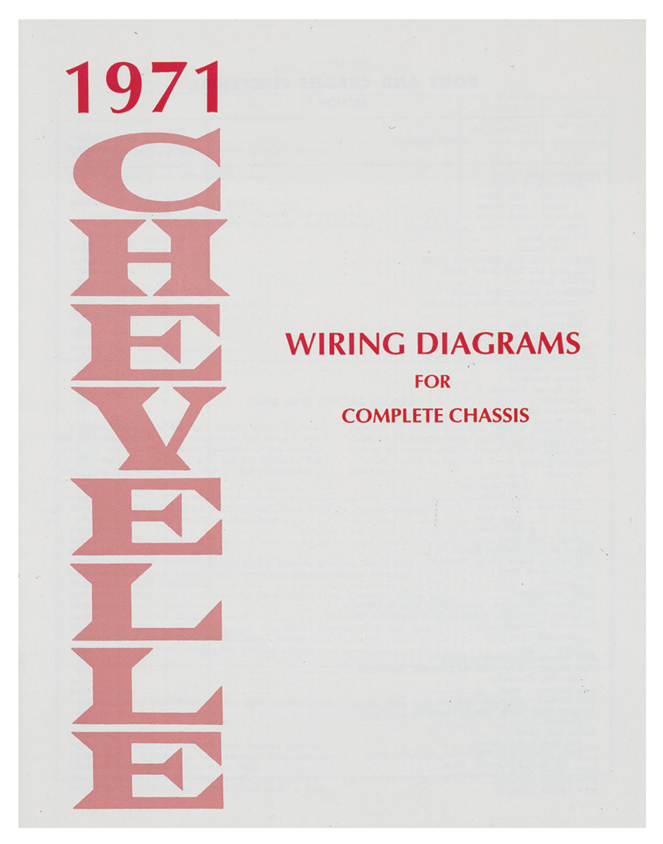 Chevelle Wiring Diagram Manuals Fits 1971 Chevelle @ OPGI.com on 71 chevelle body, 71 chevelle 4 door, 71 chevelle rear suspension, 71 chevelle ss, 71 chevelle interior, 71 chevelle exhaust system, 71 chevelle malibu, 71 chevelle dimensions, 71 chevelle seats, 71 chevelle parts, 71 chevelle wagon, 71 chevelle rear axle, 71 chevelle pro street, 71 chevelle stripes, 71 chevelle engine, 71 chevelle super sport, 71 chevelle drawings, 71 chevelle front suspension, 71 chevelle wiring harness, 71 chevelle alternator wiring,