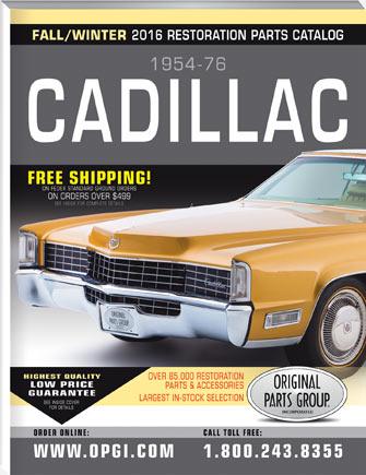 Free 1954-76 Cadillac Restoration Parts Catalog @ OPGI.com