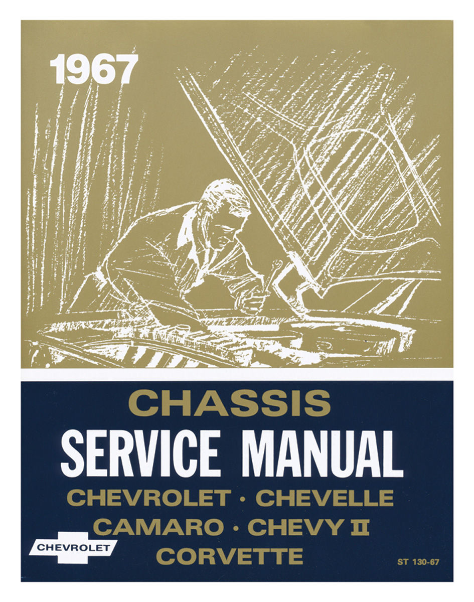 Chassis Service Manual, 1967 Chevrolet