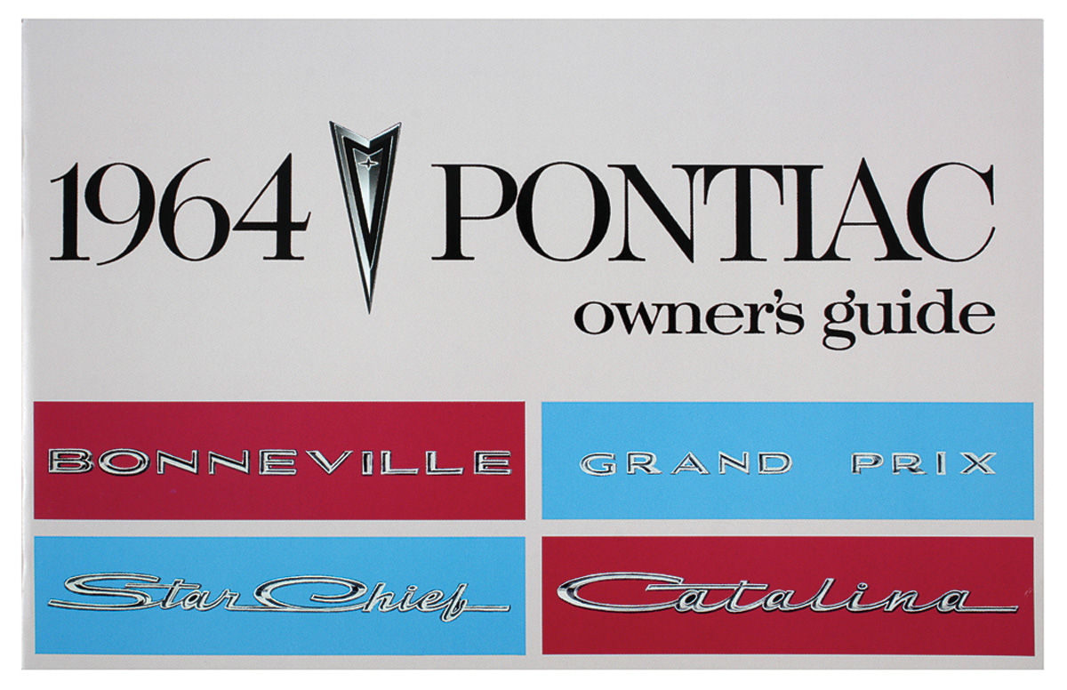 Owners Manual, 1964 Bonneville/Catalina/Grand Prix