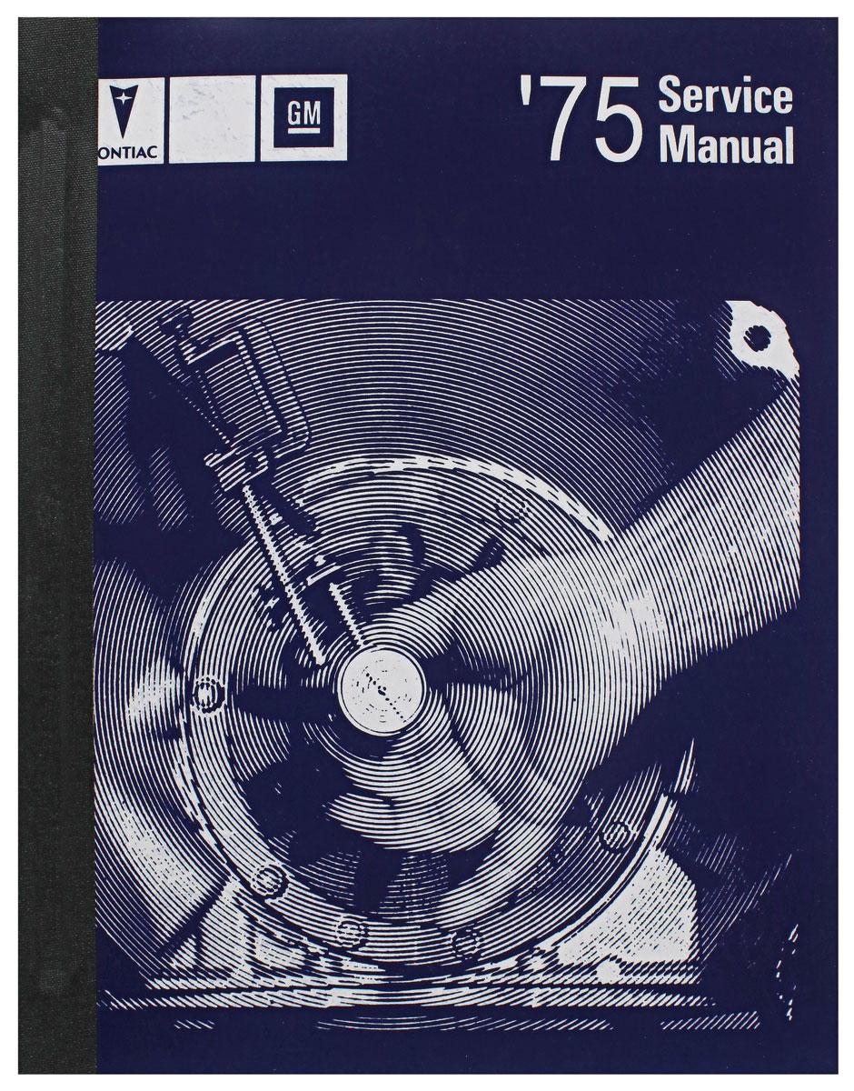 Manual, Chassis Service, 1975 Bonneville/Catalina/Grand Prix