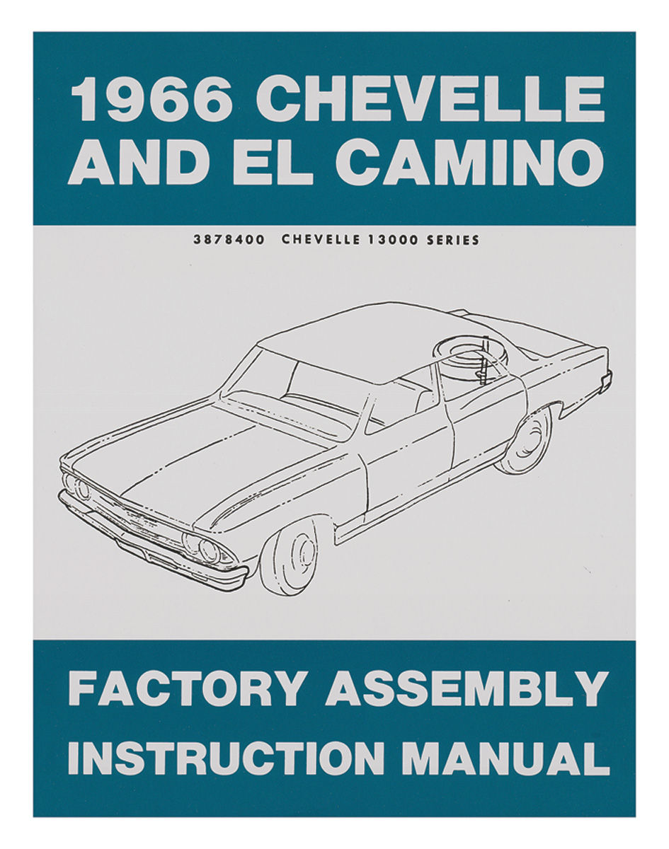 Factory Assembly Manual, 1966 Chevelle/El Camino