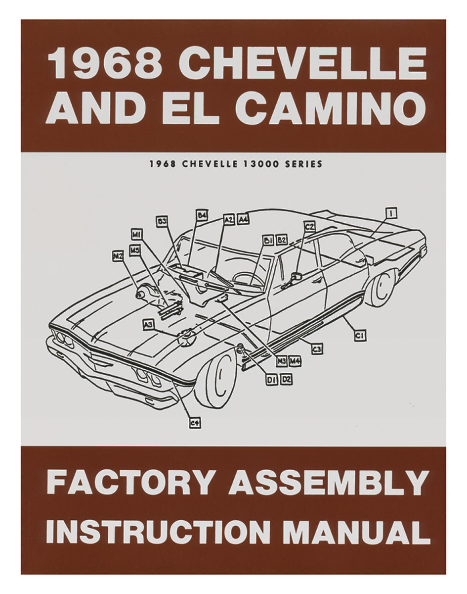 Factory Assembly Manual, 1968 Chevelle/El Camino