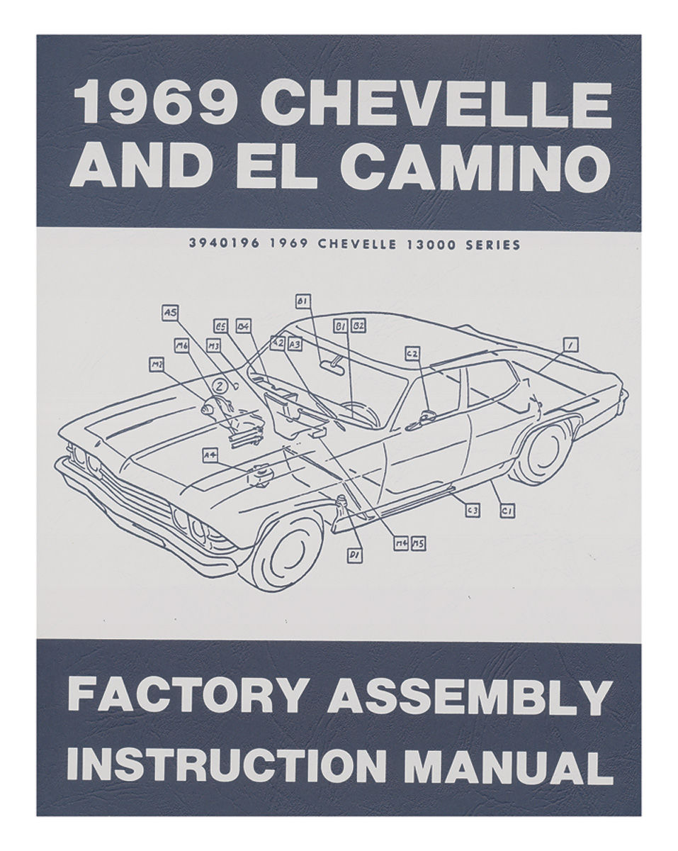 Factory Assembly Manual, 1969 Chevelle/El Camino