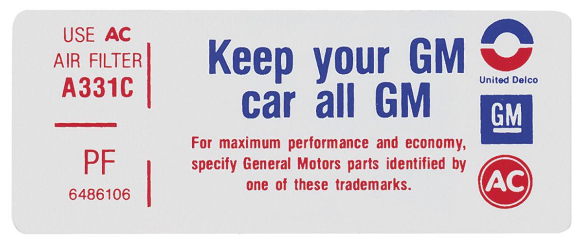 Decal, 71 Pontiac, Air Cleaner, Keep Your GM Car All GM, 350-2V, 6486106, PF
