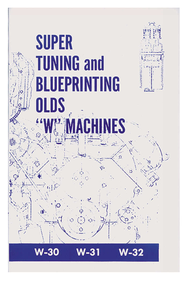Book, Super Tuning And Blueprinting Olds W-Machines
