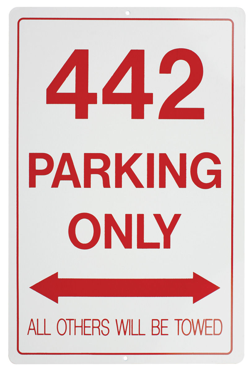 "Sign, ""4-4-2 Parking Only"""