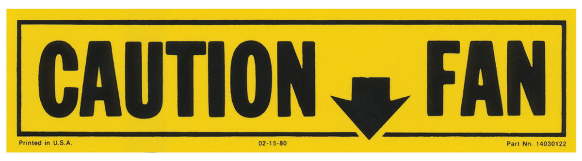 Decal, 81-82 GM G Body, Fan Caution