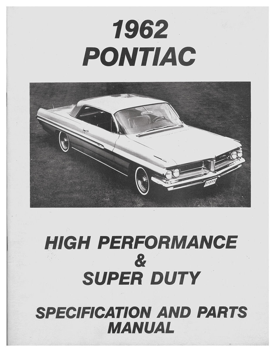 Parts Manual, 1962 Pontiac High Performance & Super Duty Specifications