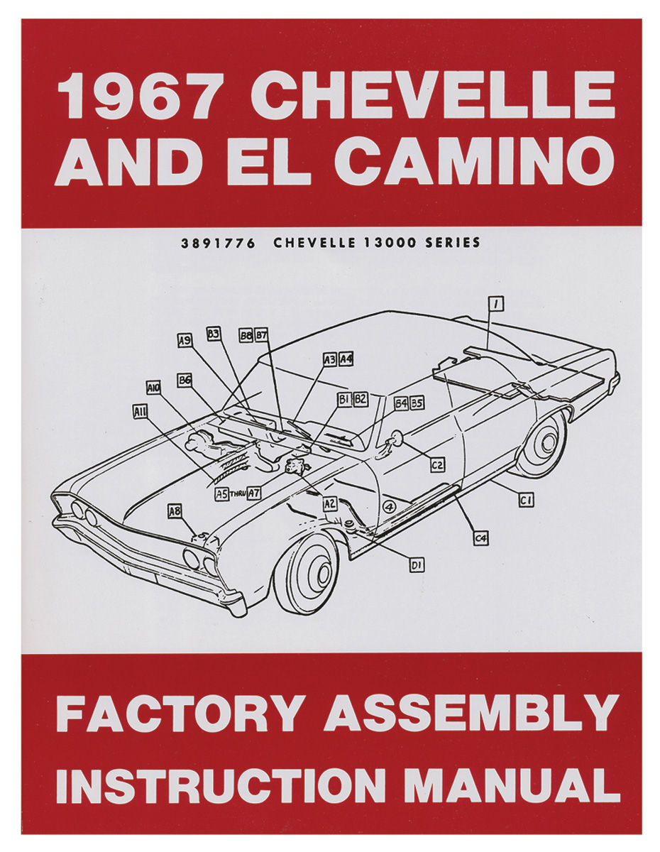 Factory Assembly Manual, 1967 Chevelle/El Camino
