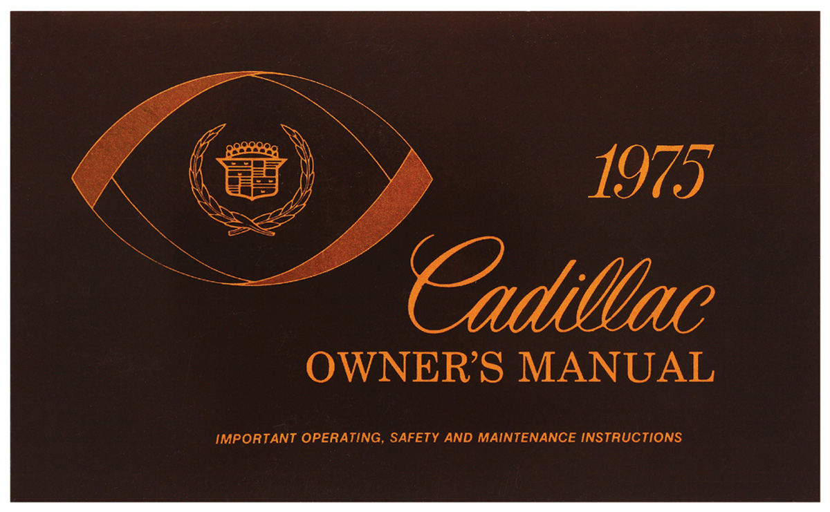 Owners Manual, Authentic, 1975 Cadillac
