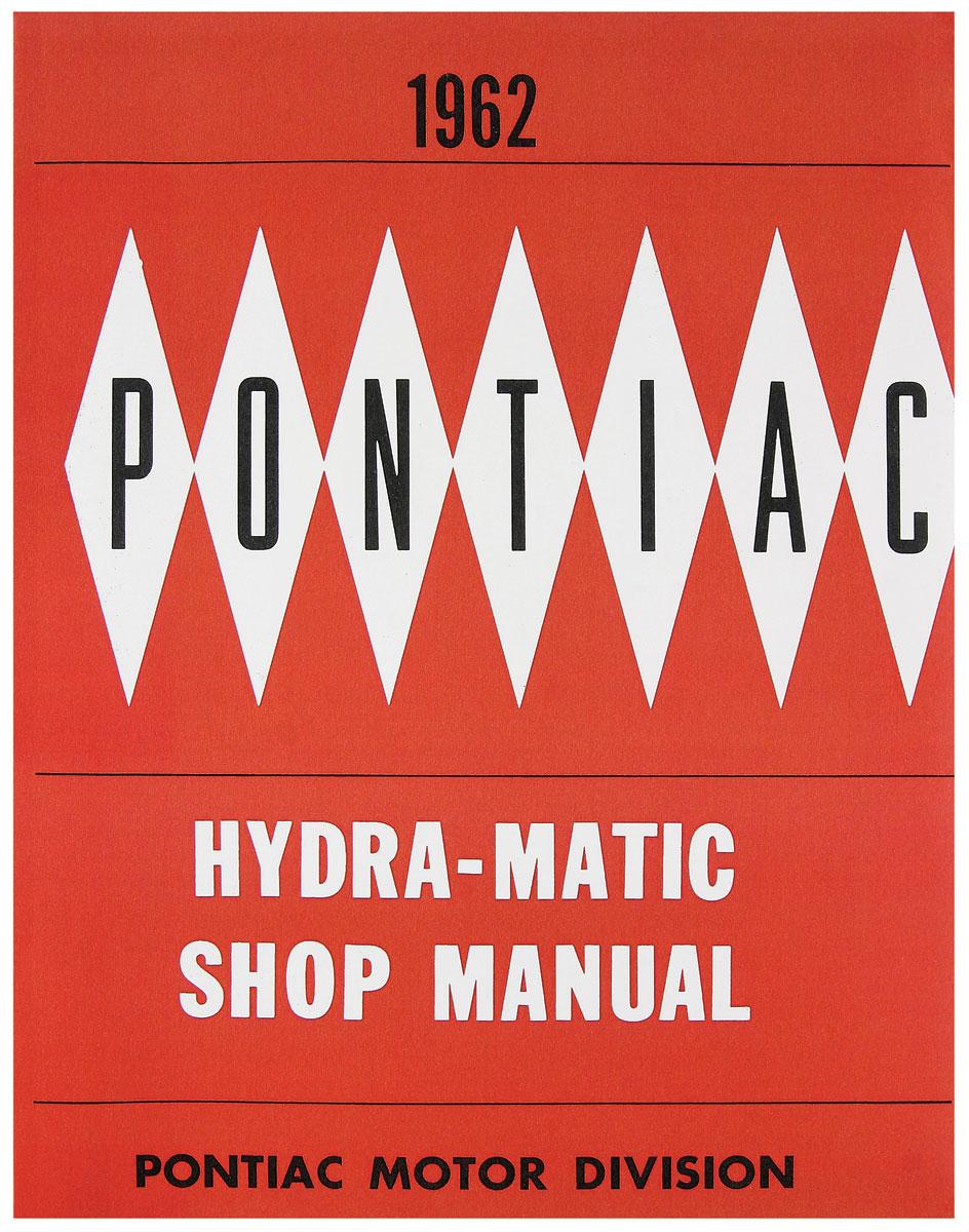 Manual, Hydramatic Transmission, 1962 Pontiac