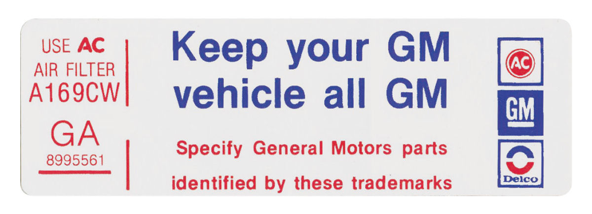 Decal, 78-79 Malibu, Air Cleaner, 250, Keep Your GM Vehicle All GM
