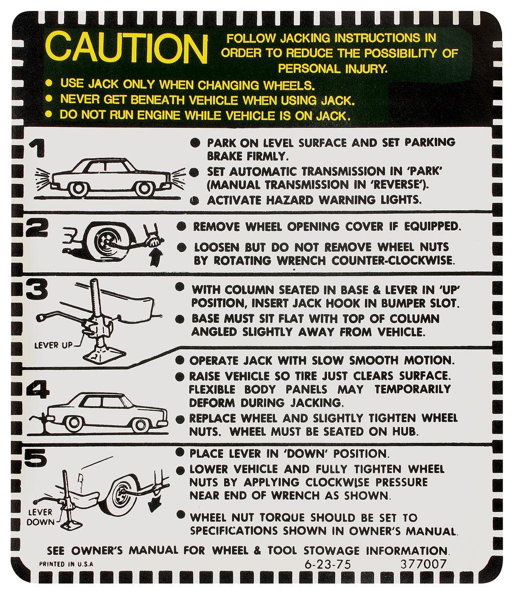 Decal, 1975-77 Cutlass, Jacking Instructions, Exc. CNV/WGN
