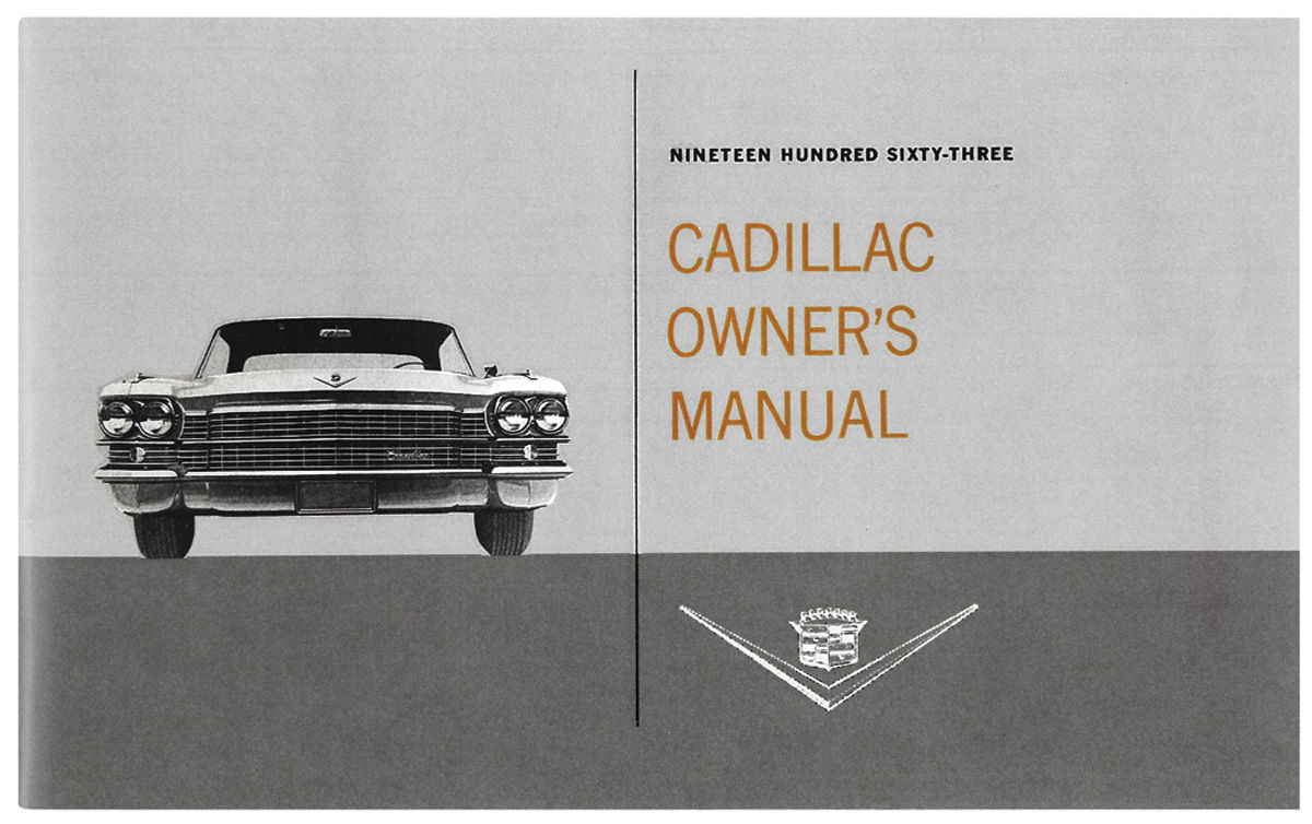 Owners Manual, Authentic, 1963 Cadillac