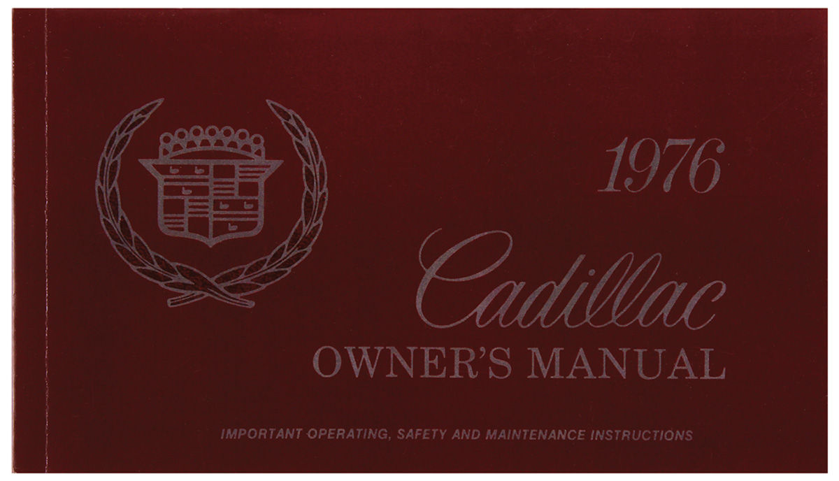 Owners Manual, Authentic, 1976 Cadillac Exc. Seville