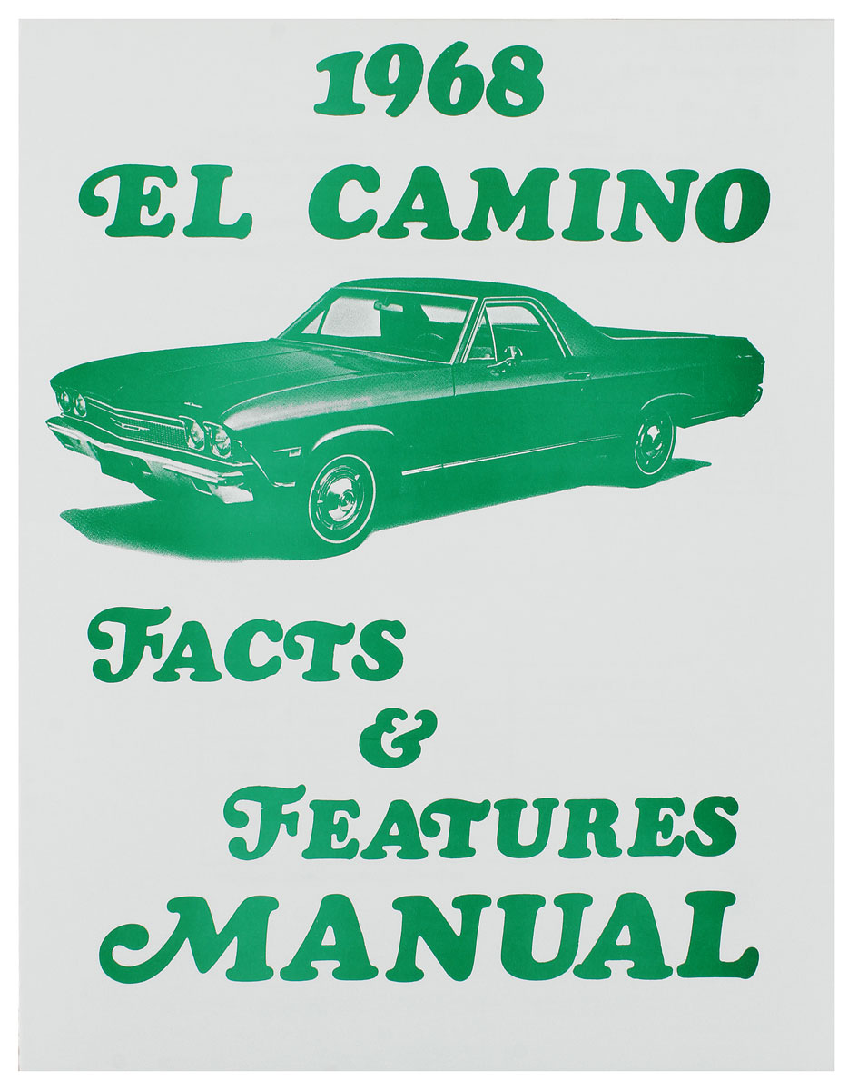 Manual, 1968 El Camino Illustrated Facts