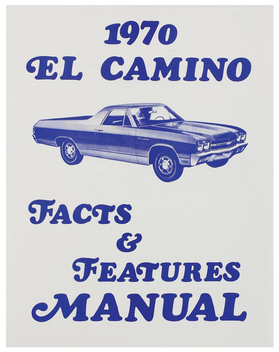 Manual, 1970 El Camino Illustrated Facts