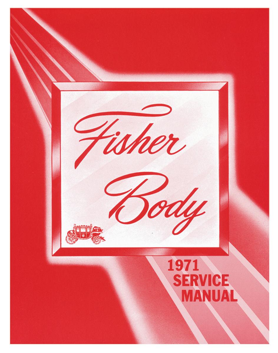 Fisher Body Manual, 1971