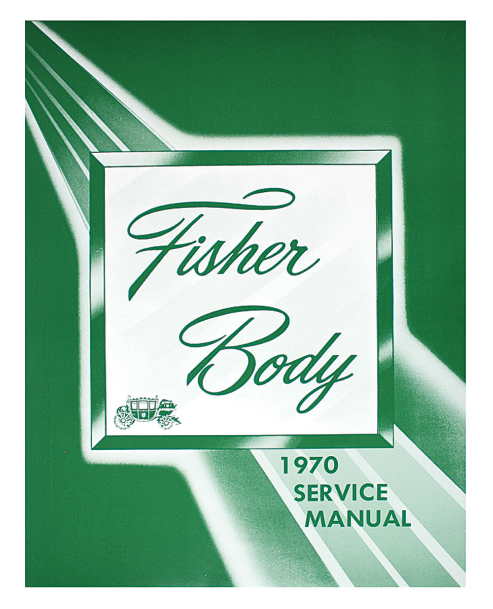 Manual, Fisher Body, 1970 CHEV/PONT/OLDS
