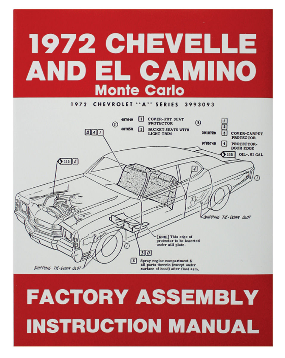 Factory Assembly Manual, 1972 Chevelle/El Camino