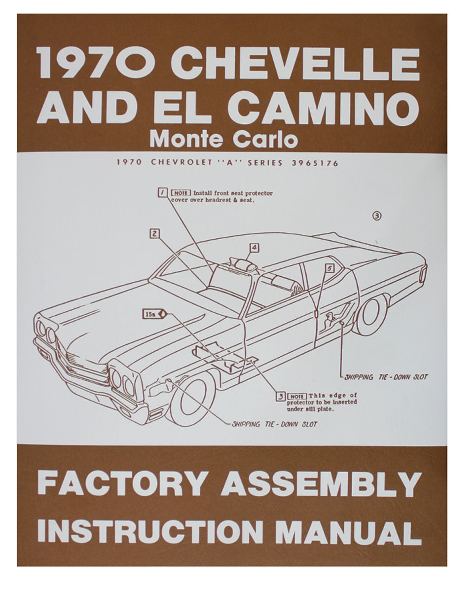 Factory Assembly Manual, 1970 Chevelle/El Camino
