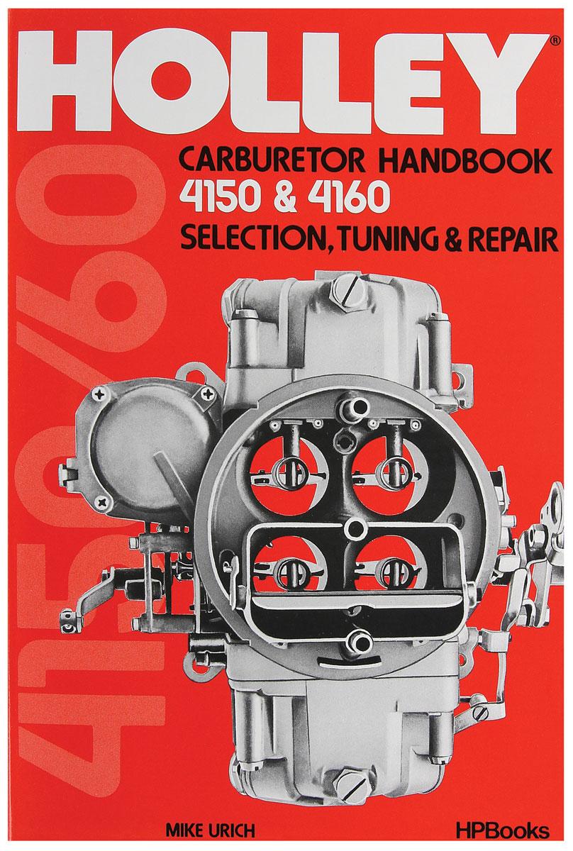 Book, Holley 4150 & 4160 Handbook
