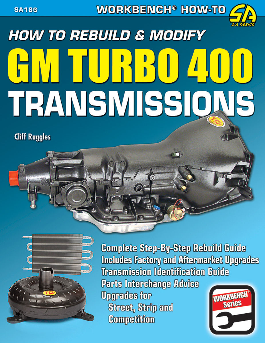 Book, How To Rebuild & Modify GM Turbo 400 Transmissions