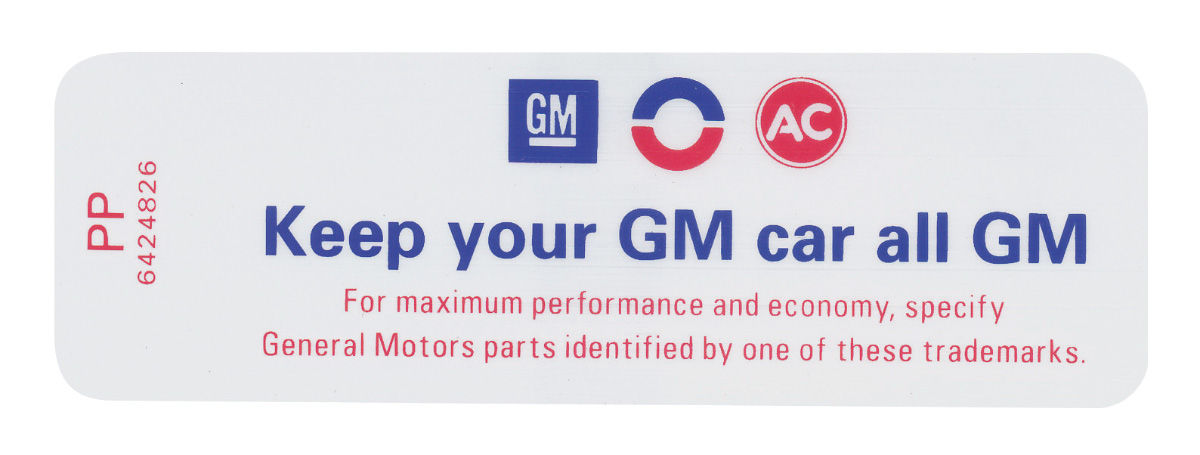 Decal, 69-72 GM, Air Cleaner Service, Keep your GM car all GM, PP, 6424826
