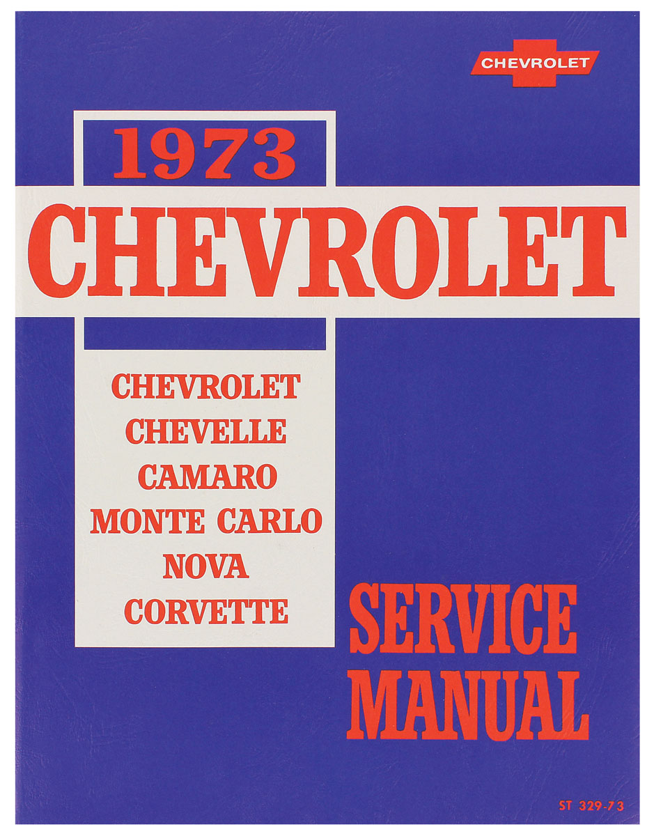 Service Manual, 1973 Chevelle/Monte Carlo
