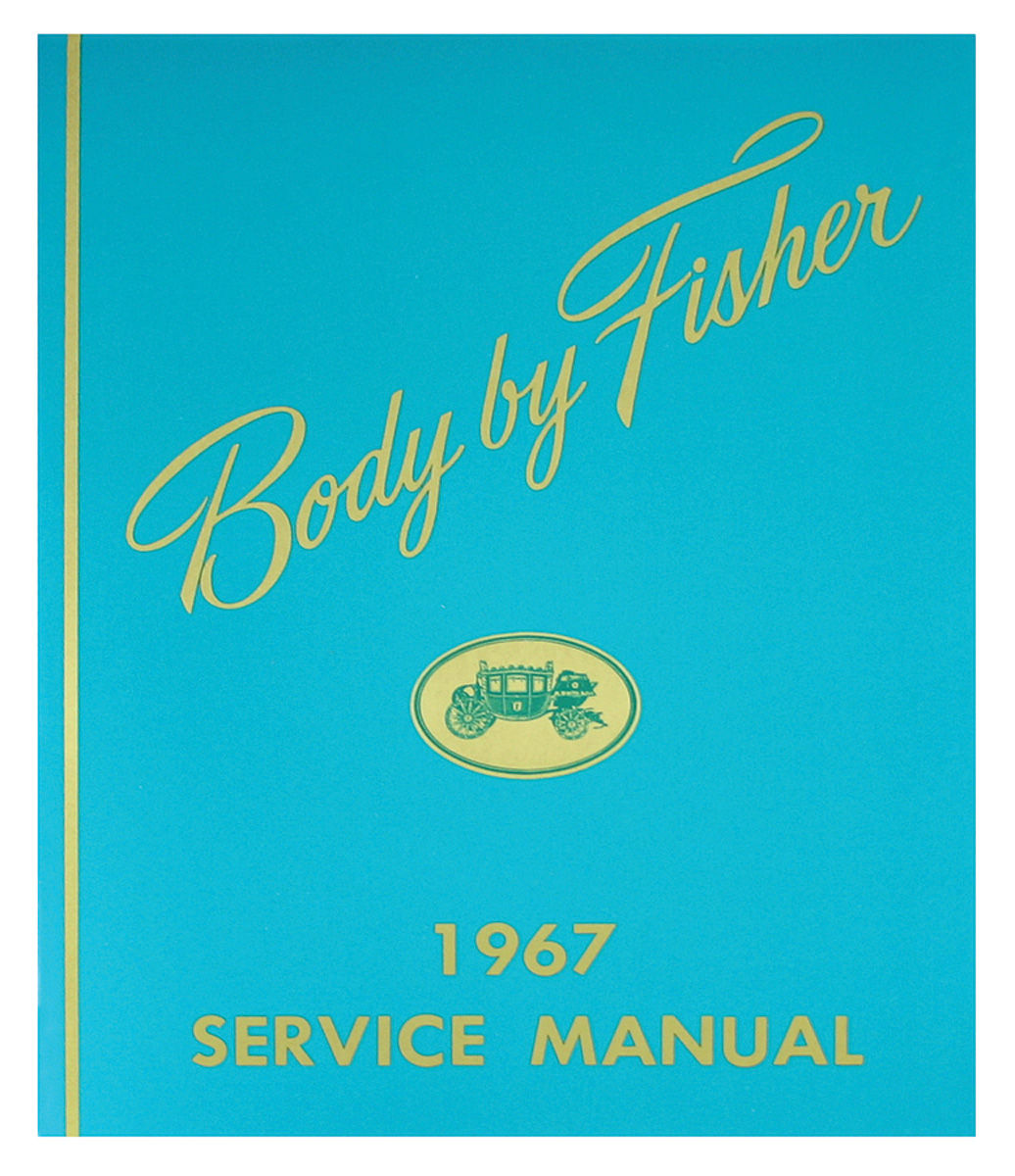 Fisher Body Manual, 1967