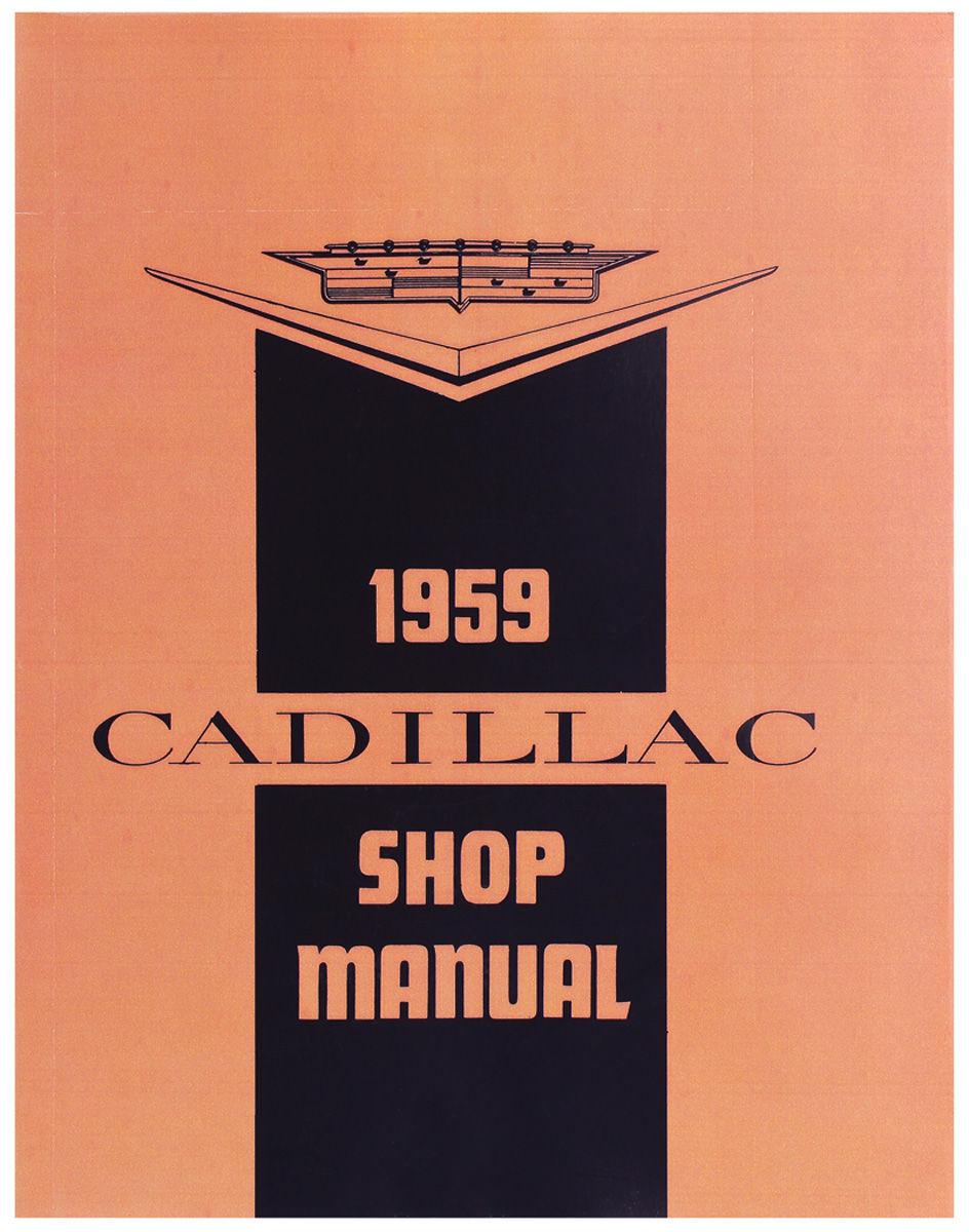 Shop Manual, 1959-60 Cadillac Exc. Eldorado Brougham
