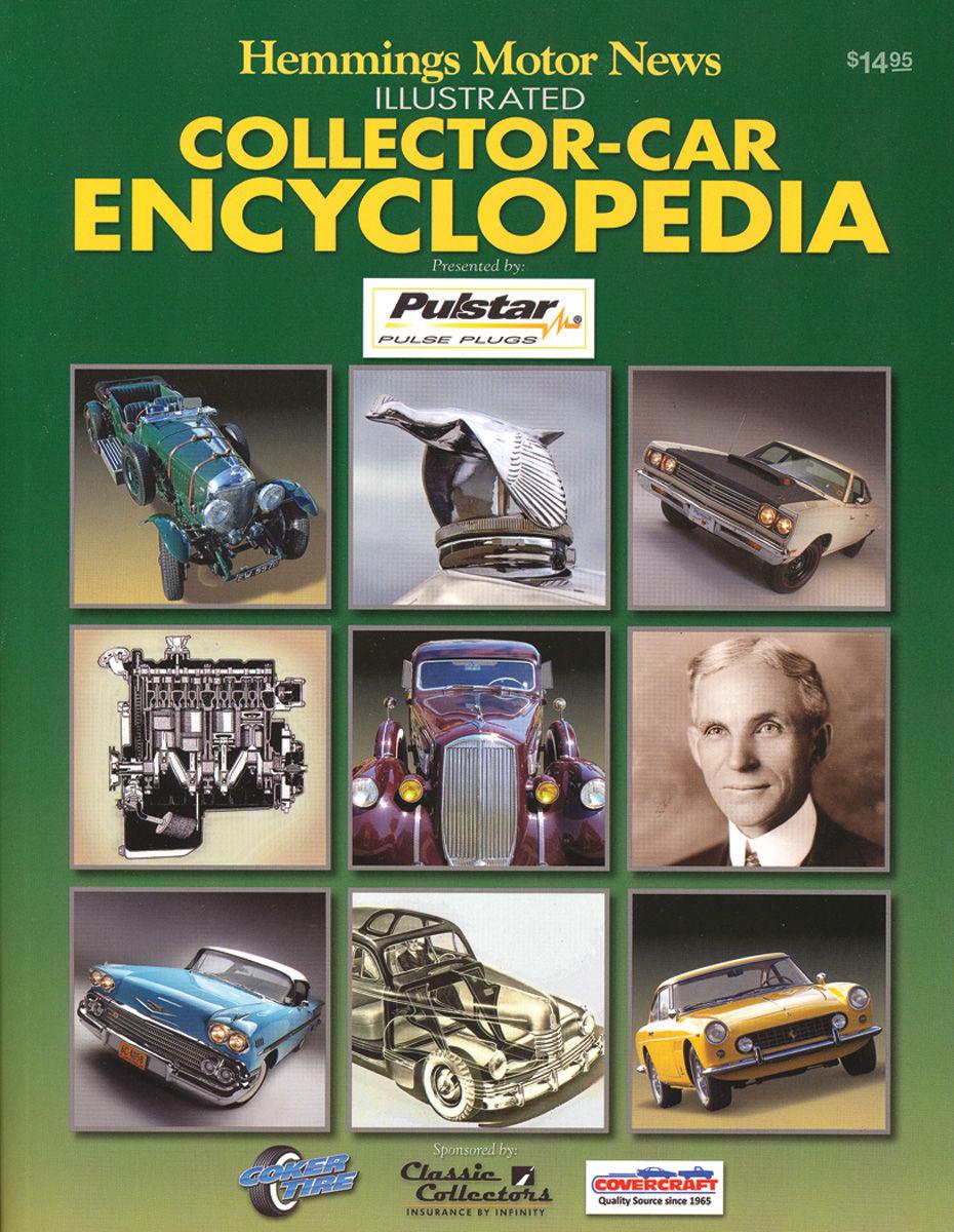 Hemmings Motor News Illustrated Collector-Car Encyclopedia