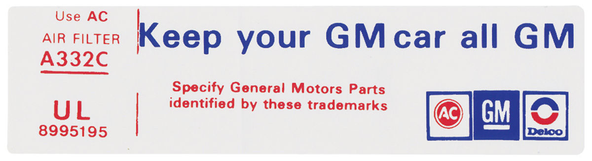 Decal, 76 Cadillac, Air Cleaner, Keep Your GM Car All GM, VL, 8995195