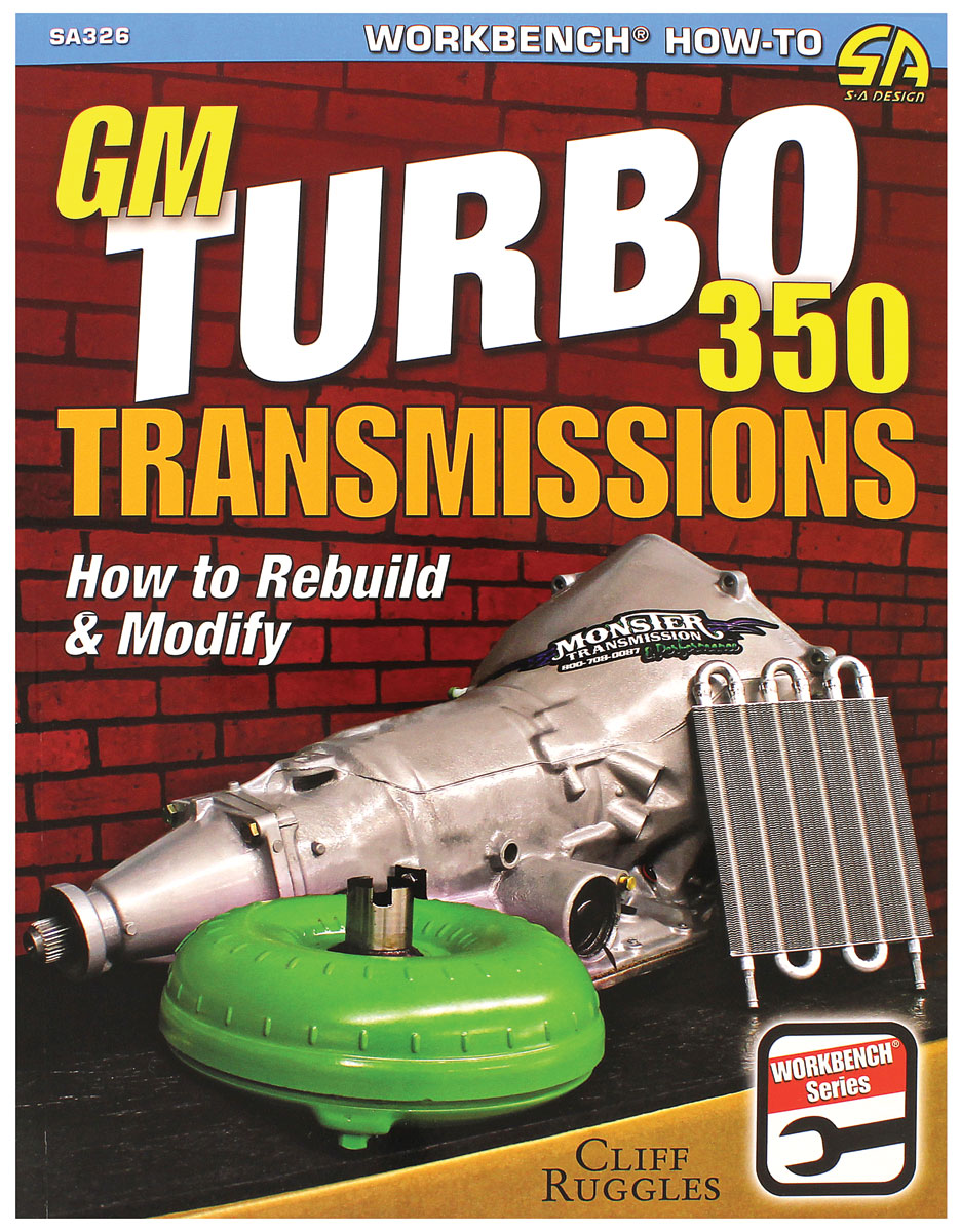 Book, How to Rebuild and Modify the GM Turbo 350 Transmissions