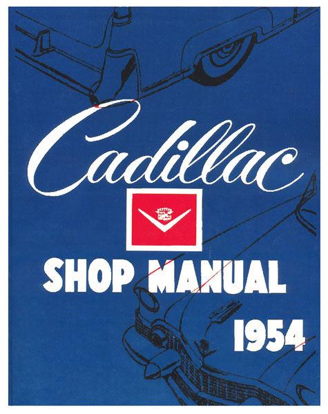 Shop Manual, 1954-55 Cadillac