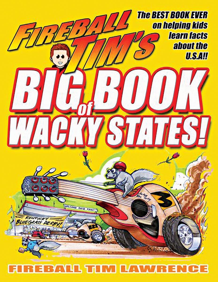 Book, Fireball Tim, Wacky States