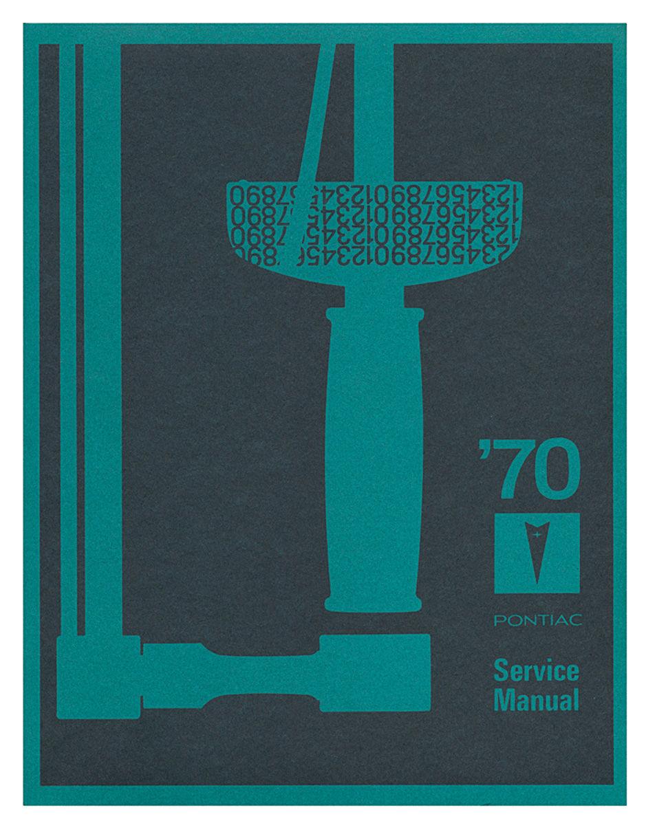 Shop Manual, 1970 Pontiac